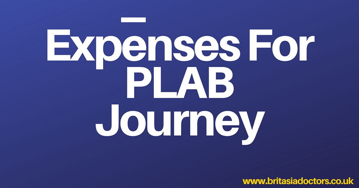 Expenses For PLAB Journey
